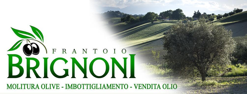 Frantoio Brignoni | Olio Extravergine di Oliva Su Marche in Tavola